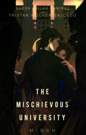The Mischievous University