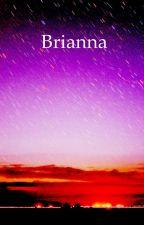 Brianna Bio! by Single_Girls_Sale