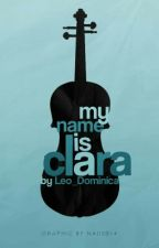 My Name Is Clara by Leo_Dominica