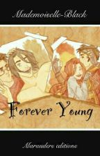♡ Forever Young ♡ by rosephemere