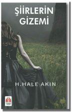 ŞİİRLERİN GİZEMİ by Hale_Akn