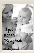 i got raped by a ghost by Tillischerpenzeel