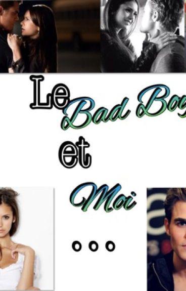 Le Bad Boy et moi....(TERMINER)