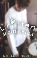 Written Memories ☾C. H ☽ by 3xtraordinary