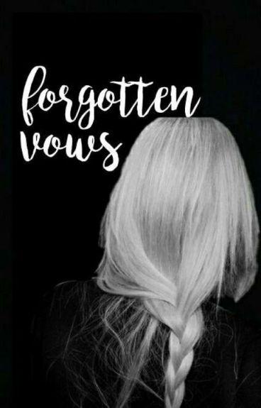 Forgotten Vows   h.p.