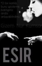 ESİR by yazar39