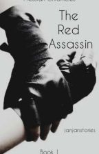 The Red Assassin by nicejan9single