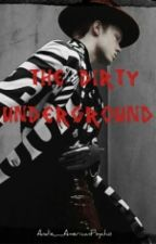 The Dirty Underground [Jerome Valeska] (sequel to YDMC) by Andie_AmericanPsycho