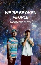 We're Broken People // twenty øne piløts by succulentmulder
