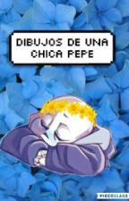 ✯Dibujos De Una Chica Pepe✯ by Chica_Determinada