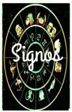 Signos. by LuluAlmeidalll