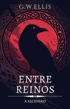 Entre Reinos by GWEllis
