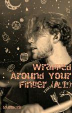 Wrapped Around Your Finger {A.I.}[Befejezett]  by Loki78