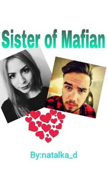 Sister of Mafian (Liam Payne Cz)