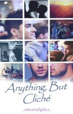Anything, but cliché | ziam by _sincerelyJess_