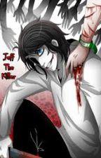 jeff the killer x reader by grayxreaderlover123