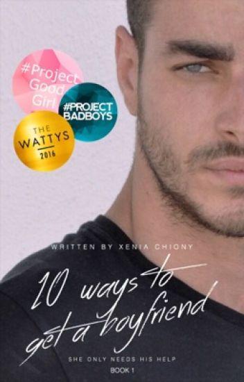 10 Ways to Get A Boyfriend |Book 1|[✔️]{TYS_GR}