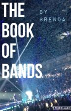 The Book of Bands by nateftmorrin
