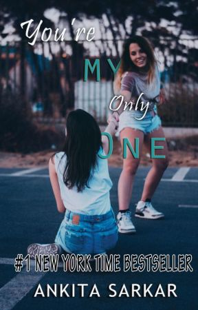 You're My Only One by ankitaforever