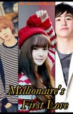 Millionaire's First love [Naka Hold ho haha] by EmeraldHearts