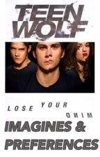 Teen Wolf Imagines & Preferences by louxtrdkid
