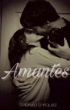 Amantes. A.V & TÚ  by enriquez1711