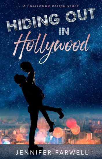 Hiding Out in Hollywood (Celebrity Romance)
