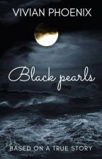 Black Pearls by VivianPhoenix