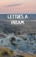 Lettres à Priam by illana_ca