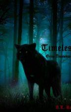 Timeless, Grim Awakenings by Animesooty