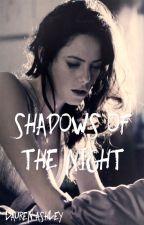 Shadows of the Night by laurenannashley