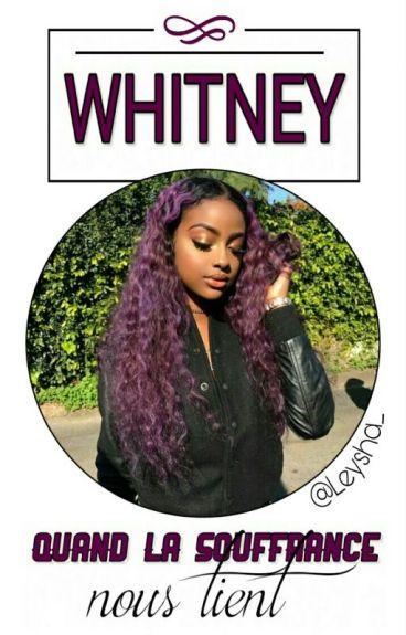 Whitney « Là où le destin nous mène. »