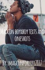 Magcon boyxboy texts/ oneshots by magconforlife2817