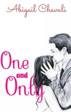 One and Only by AbigailChavali