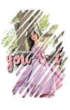 You & I - Rucas by PrincesNiki