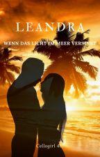 Leandra - Wenn das Licht im Meer versinkt by Cellogirl461