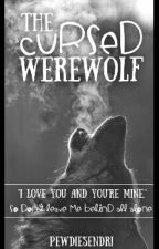 The Cursed Werewolf [COMPLETED] by pewdiesendri