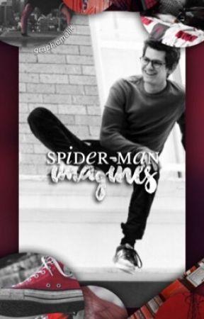 spider-man imagines - smut? hehe - Wattpad
