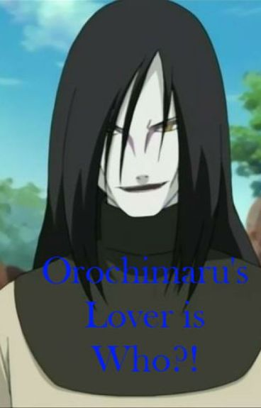 Orochimaru's Lover is Who?!