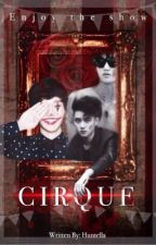 Cirque [ EXO Fanfic ] by Huntella