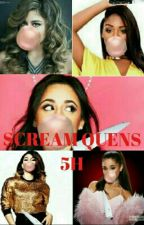 SCREAM QUEENS (5H) by FHKFDBJ