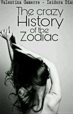 The Crazy History of the Zodiac by IsaDixonDeMellark