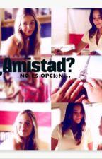 ¿Amistad? No es opción. (Emison) by Marie0777