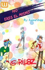 """No eres el mismo"" (Gorillaz: 2D fanfic) by AnimeShipp"