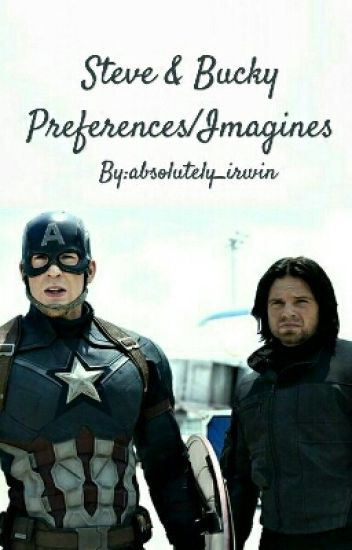 Steve & Bucky Imagines/Preferences