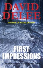 FIRST IMPRESSIONS - A Grace deHaviland Bounty Hunter Short Story by DavidDeLee