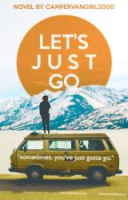 Let's Just Go by Campervangirl2000