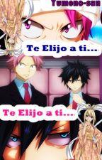 Te elijo a ti... by Yumeno-san