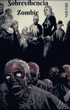 Sobrevibencia Zombie by Antrex203