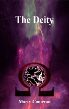 The Deity (EDITING) by MartyCameron